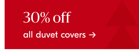 30% off all duvet covers