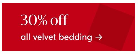 30% off all velvet bedding